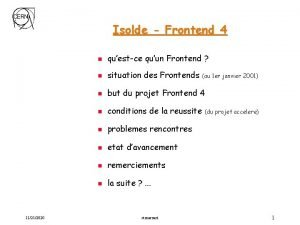 Isolde Frontend 4 11212020 n questce quun Frontend