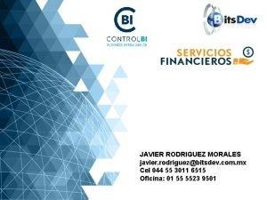 JAVIER RODRIGUEZ MORALES javier rodriguezbitsdev com mx Cel