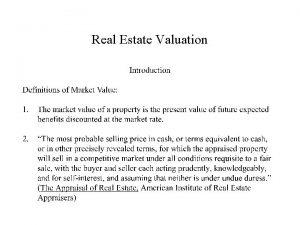 Real Estate Valuation Real Estate Valuation Real Estate