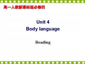 Unit 4 Body language Reading Reading COMMUNICATION NO