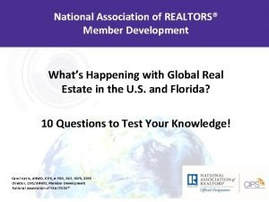 National Association of REALTORS Member Development Whats Happening