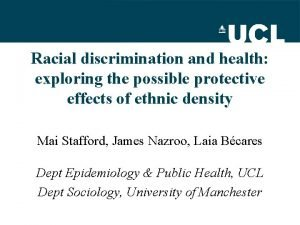 Racial discrimination and health exploring the possible protective