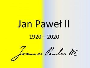 Jan Pawe II 1920 2020 Jan Pawe II