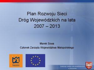 Plan Rozwoju Sieci Drg Wojewdzkich na lata 2007