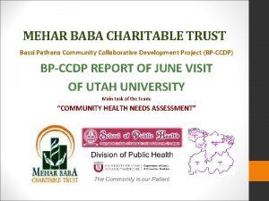 MEHAR BABA CHARITABLE TRUST Bassi Pathana Community Collaborative