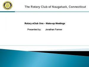 The Rotary Club of Naugatuck Connecticut Rotary e