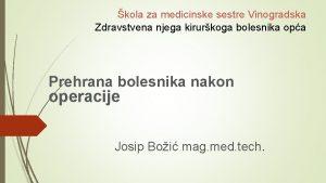 kola za medicinske sestre Vinogradska Zdravstvena njega kirurkoga