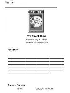 Name The Talent Show By Susan Wojciechowski Illustrated