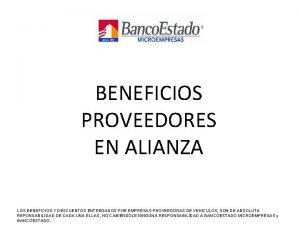 BENEFICIOS PROVEEDORES EN ALIANZA LOS BENEFICIOS Y DESCUENTOS