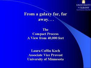 From a galaxy far far away The Compact