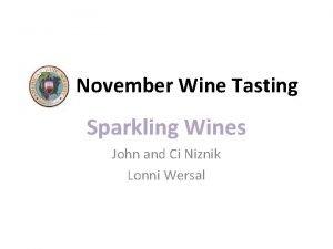 November Wine Tasting Sparkling Wines John and Ci