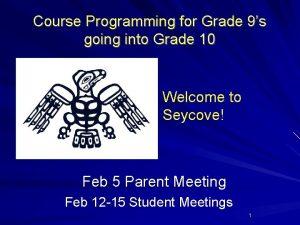 Course Programming for Grade 9s going into Grade