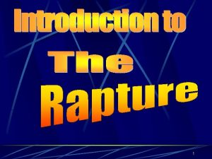 1 The Rapture Intro 2 most evangelistic periods
