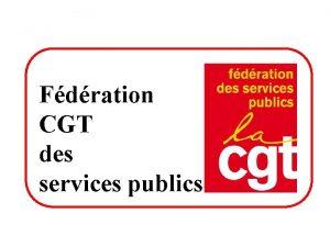 Fdration CGT des services publics Rforme des collectivits