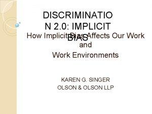 DISCRIMINATIO N 2 0 IMPLICIT How Implicit BIAS