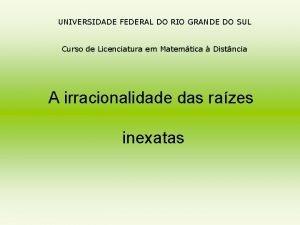 UNIVERSIDADE FEDERAL DO RIO GRANDE DO SUL Curso
