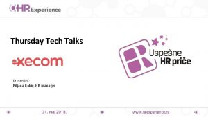 Thursday Tech Talks Presenter Biljana Raki HR manager