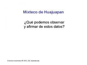 Mixteco de Huajuapan Qu podemos observar y afirmar