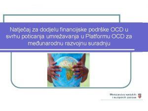 Natjeaj za dodjelu financijske podrke OCD u svrhu