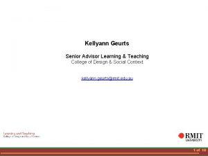 Kellyann Geurts Senior Advisor Learning Teaching College of