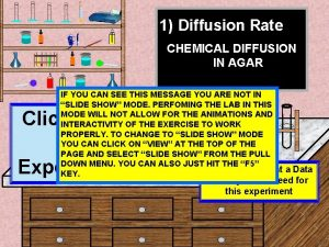 1 Diffusion Rate CHEMICAL DIFFUSION IN AGAR IF