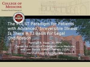 The POLST Paradigm for Patients with Advanced Irreversible