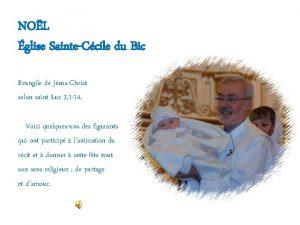 NOL glise SainteCcile du Bic Evangile de JsusChrist