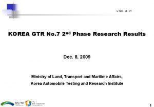 GTR 7 01 07 KOREA GTR No 7