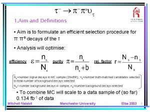 1 Aim and Definitions Aim is to formulate