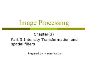 Image Processing Chapter3 Part 3 Intensity Transformation and
