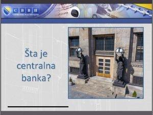 ta je centralna banka Centralna banka pojam n