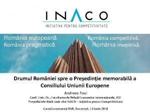 Romnia european Romnia competitiv Romnia pragmatic Romnia inventiv