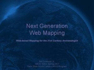 Next Generation Web Mapping Webbased Mapping for the