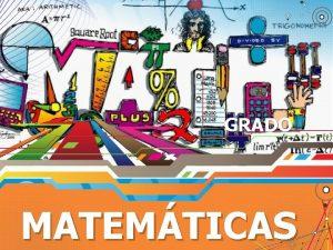 GRADO MATEMTICAS CONTENIDO Matemticas Sesin II Prueba de