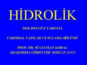 HDROLK 2018 2019 GZ YARIYILI TARIMSAL YAPILAR VE