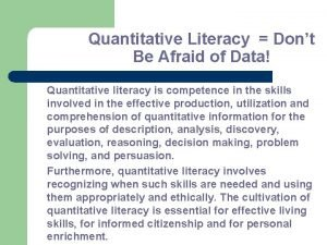 Quantitative Literacy Dont Be Afraid of Data Quantitative