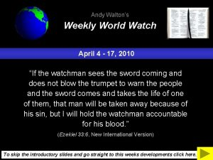 Andy Waltons Weekly World Watch April 4 17