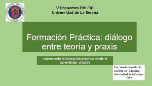 V Encuentro PMI FID Universidad de La Serena