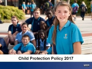 Text here Text here Text here Child Protection