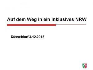 Auf dem Weg in ein inklusives NRW Dsseldorf