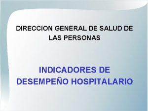 DIRECCION GENERAL DE SALUD DE LAS PERSONAS INDICADORES