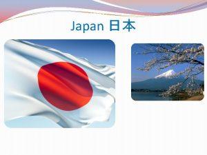 Japan General information about Japan Japan island nation