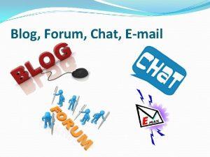 Blog Forum Chat Email Blog ili veblog od