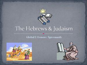 The Hebrews Judaism Global I Honors Spiconardi Origins
