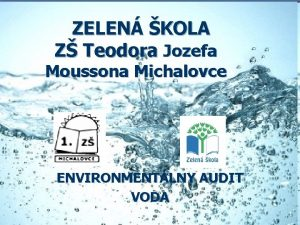 ZELEN KOLA Z Teodora Jozefa Moussona Michalovce ENVIRONMENTLNY