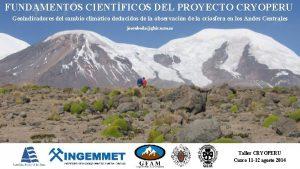 FUNDAMENTOS CIENTFICOS DEL PROYECTO CRYOPERU Geoindicadores del cambio