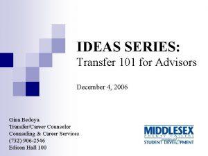 IDEAS SERIES Transfer 101 for Advisors December 4