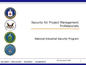 Security for Project Management Professionals National Industrial Security