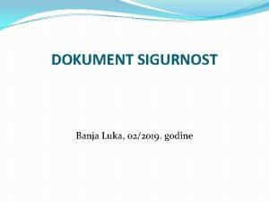 DOKUMENT SIGURNOST Banja Luka 022019 godine SIGURNOST DOKUMENATA
