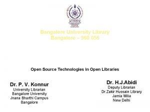 Bangalore University Library Bangalore 560 056 Transforming Libraries